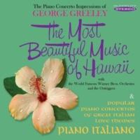 George Greeley&Warner Bros. Orchestra The Most Beautiful Music of Hawaii / Piano Italiano