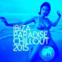 Ibiza 2015 Ibiza Paradise Chillout 2015