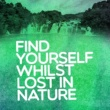 Various Artists Find Yourself Whilst Lost in Nature