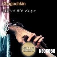 Chagochkin Give Me Key