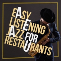Easy Listening Restaurant Jazz Straight No Chaser