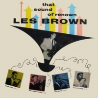 Les Brown That Sound of Renown (Remastered)