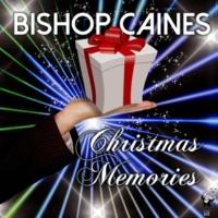 Bishop Caines Christmas Memories