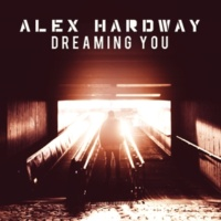 Alex Hardway Don't Wanna Lose It