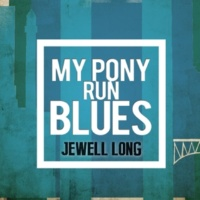Jewell Long Muddy Shoes Blues