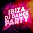 Ibiza Dance Party Ibiza DJ Dance Party