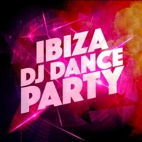 Ibiza Dance Party I Want You There