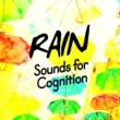 Rain Sounds for Meditation Rain Sounds for Cognition
