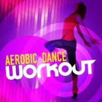 Aerobic Musik Workout,Dance Hit Workout 2015&Dance Workout Aerobic Dance Workout
