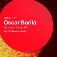 Oscar Barila Running in Circles EP