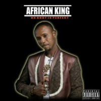 African King Nobody Is Perfect