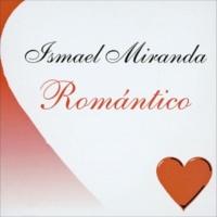 Ismael Miranda Romantico