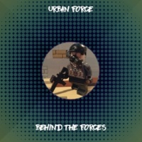 Urban Force Behind the Forces