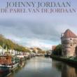 Johnny Jordaan De Parel Van De Jordaan