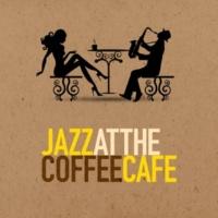Coffee Shop Jazz Jazz at the Coffee Cafe