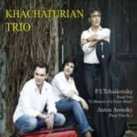 Khachaturian Trio P.I. Tchaikovsky: Piano Trio (In memory of a Great Artist) & A. Arensky: Piano Trio