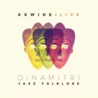 Dinamitri Jazz Folklore Exwide - Live