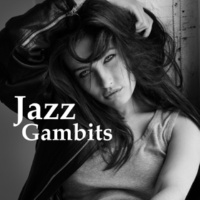 Background Music Masters Jazz Gambits - Cool and Interesting Melodies, Just Relax and Have a Drink, Meet Friends, Going to the Club
