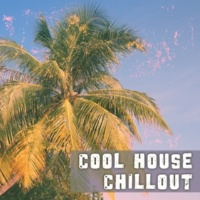 Bossalounge Cool House Chillout ‐ Instrumental Ambient Party, Chillout Relaxation, Chill Party Music