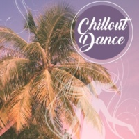 Dancefloor Hits 2015 Chillout  Dance ‐ Deep Chill Out Music, Electronic Sounds, Dance Music, After Party