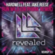 Hardwell feat. Jake Reese Run Wild(Dr Phunk Extended Remix)