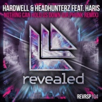 Hardwell & Headhunterz feat. Haris Nothing Can Hold Us Down(Dr PhunkRemix)