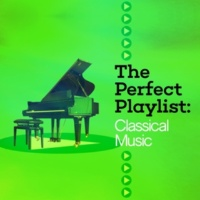 Edvard Grieg,Pyotr Ilyich Tchaikovsky&Richard Wagner The Perfect Playlist: Classical Music