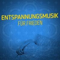 Entspannungsmusik Entspannungsmusik für Frieden