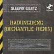 Sleepin' Giantz Badungdeng (DieMantle Remix)