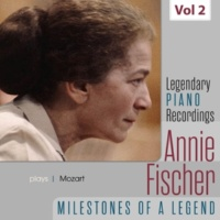 Annie Fischer Legendary Piano Recordings - Annie Fischer, Vol. 2