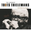 Toots Thielemans The Legendary Toots Thielemans