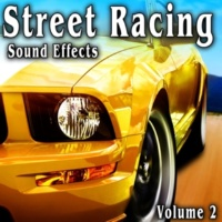 The Hollywood Edge Sound Effects Library Street Racing Sound Effects, Vol. 2
