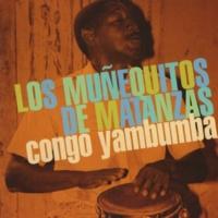 Los Muñequitos de Matanzas Congo Yambumba