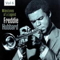 Freddie Hubbard Milestones of a Legend - Freddie Hubbard, Vol. 6