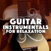Relaxing Guitar Music,Guitar Masters&Instrumental Songs Music Guitar Instrumentals for Relaxation