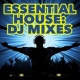 Electro House DJ Essential House: DJ Mixes