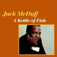 Jack McDuff A Kettle of Fish