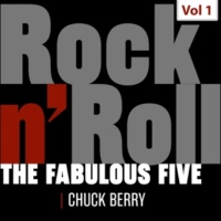 Chuck Berry The Fabulous Five - Rock 'N' Roll, Vol. 1