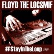 Floyd The Locsmif Stay Intro