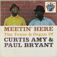 Curtis Amy and Paul Bryant Meetin' Here
