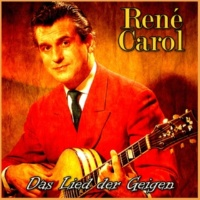 René Carol Das Lied der Geigen