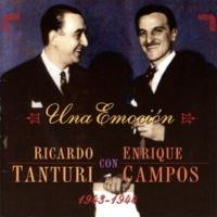 Ricardo Tanturi&Enrique Campos Una Emoción