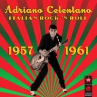 Adriano Celentano Italian Rock 'N Roll (1957-1961)
