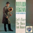 Maynard Ferguson Let's Face the Music and Dance