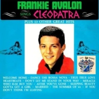 Frankie Avalon Cleopatra and 13 Other Great Hits