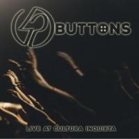 42 Buttons Live at Cultura Inquieta