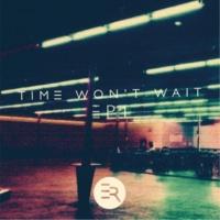 Eden Royals Time Won't Wait EP 1