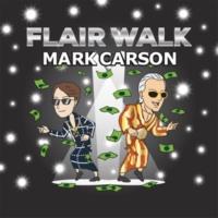 Mark Carson Flair Walk