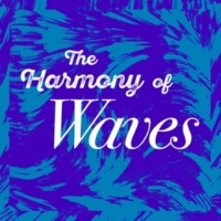 Nature Waves The Harmony of Waves