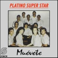 Platino Superstar Muévete